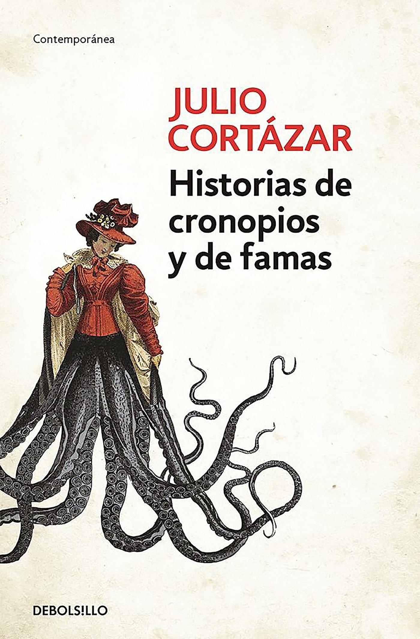 Read Online Historias de cronopios y de famas / Cronopios and Famas (Contemporanea) (Spanish Edition) pdf epub