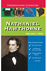 A Student's Guide to Nathaniel Hawthorne (Understanding Literature) Library Binding