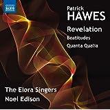 Hawes: Revelation, Beatitudes, Quanta Qualia [Naxos: 8573720]
