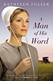 A Man of His Word (A Hearts of Middlefield)
