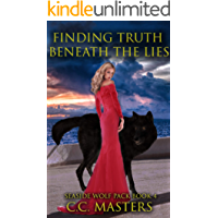 Finding Truth Beneath the Lies: Seaside Wolf Pack Book 4