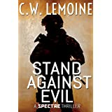 Stand Against Evil (The Spectre Series Book 6)