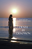Death by Devotion (Caribbean Murder Series, Book 9)