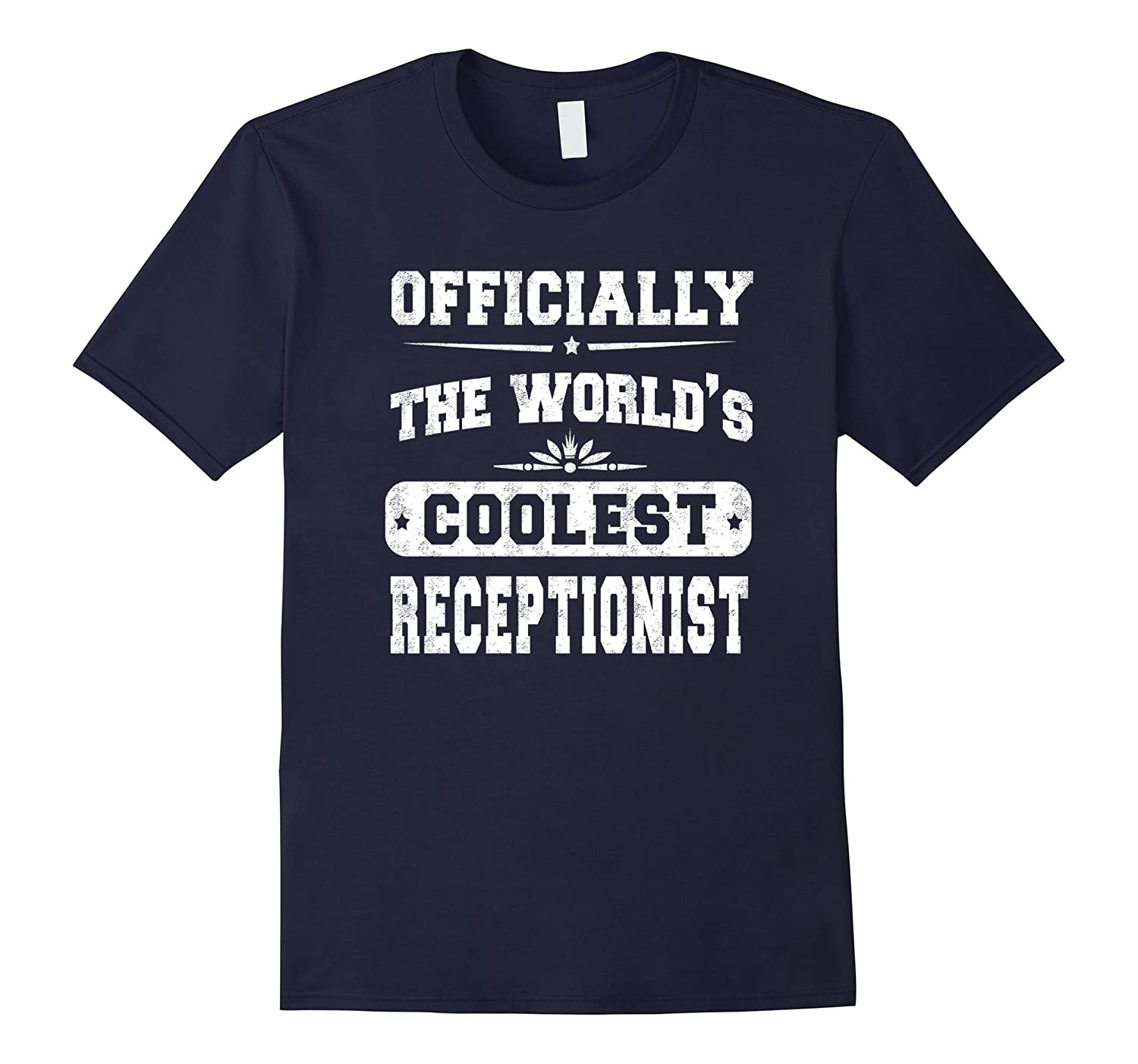 The Worlds Coolest Receptionist - Unisex T-shirt Gift-TD
