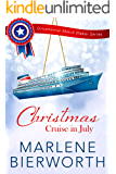 Christmas Cruise in July (Ornamental Match Maker Series Book 14)