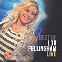 The Best of Lou Fellingham (Live)