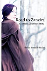 Road to Zanzica: A Fantasy Adventure Story