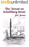 The House on Schellberg Street: A Holocaust survival story (The Schellberg Cycle Book 1)