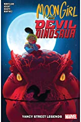 Moon Girl and Devil Dinosaur Vol. 8: Yancy Street Legends (Moon Girl and Devil Dinosaur (2015-2019)) Kindle Edition