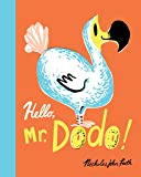 Hello, Mr. Dodo!