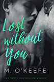 Lost Without You (The Debt) (English Edition)