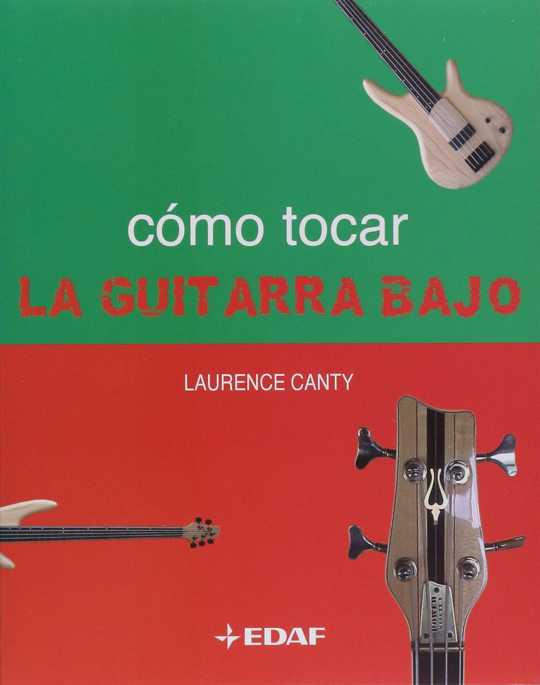 Como Tocar La Guitarra Bajo (Manuales de Música): Amazon.es: Canty ...