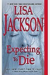 Expecting to Die (An Alvarez & Pescoli Novel Book 7) Kindle Edition