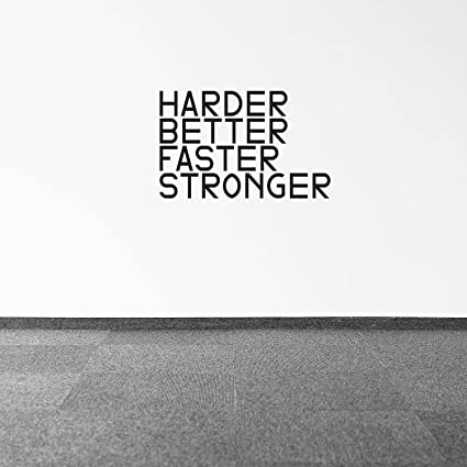 Beautiful Harder, Better, Faster, Stronger   Inspirational Quotes Wall Art Decal    15u0026quot;