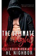 The Ultimate Fight (CELL BLOCK C) Kindle Edition