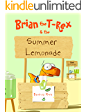 Brian the T-Rex and the Summer Lemonade