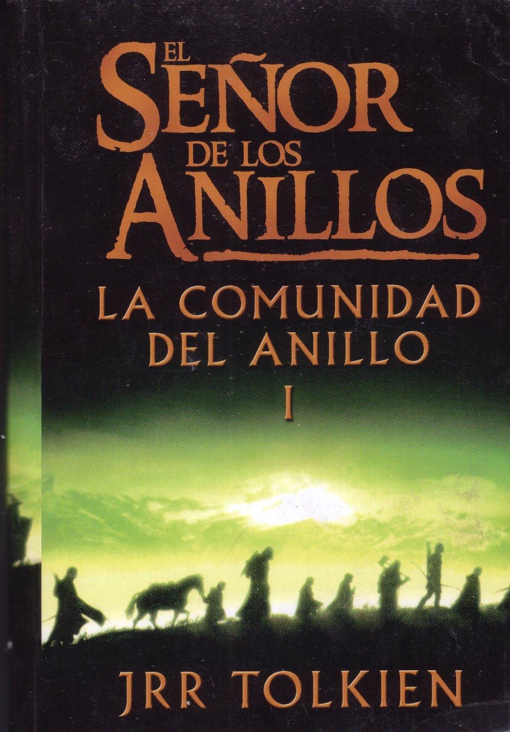 El Senor De Los Anillos: La Comunidad Del Anillo I (Spanish Edition): J. R.  R. Tolkien: 9789706906519: Amazon.com: Books