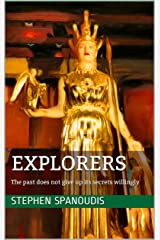 Explorers: The past does not give up its secrets willingly (The Republic of Dreams Book 2) Kindle Edition