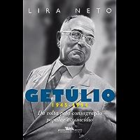 Getúlio (1945-1954): Da volta pela consagração popular ao suicídio