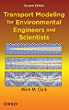 Transport Modeling for Environmental Engineers and