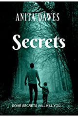 Secrets: SOME SECRETS WILL KILL YOU... Kindle Edition
