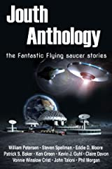 Jouth anthology:   the fantastic flying saucer stories Kindle Edition