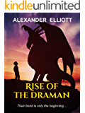 Rise of the Draman: A medieval dragon fantasy