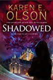 Shadowed: A Thriller