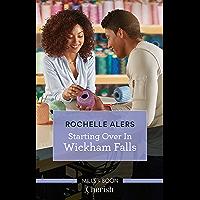Starting Over in Wickham Falls (Wickham Falls Weddings)