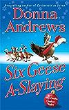 Six Geese A-Slaying: A Meg Langslow Christmas Mystery (Meg Langslow Mysteries Book 10)