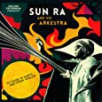 Gilles Peterson Presents Sun Ra and His Arkestra : to Those of Earth... and Other Worlds