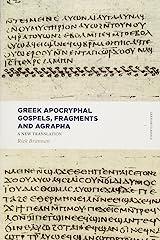 Greek Apocryphal Gospels, Fragments, and Agrapha: A New Translation (Lexham Classics)