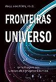 Fronteiras do Universo: Uma Viagem aos Limites do Horizonte Cósmico