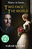 Two Face the World: Marry in Haste... (Richard and Maria Book 2)