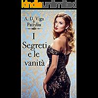 I segreti e le vanità