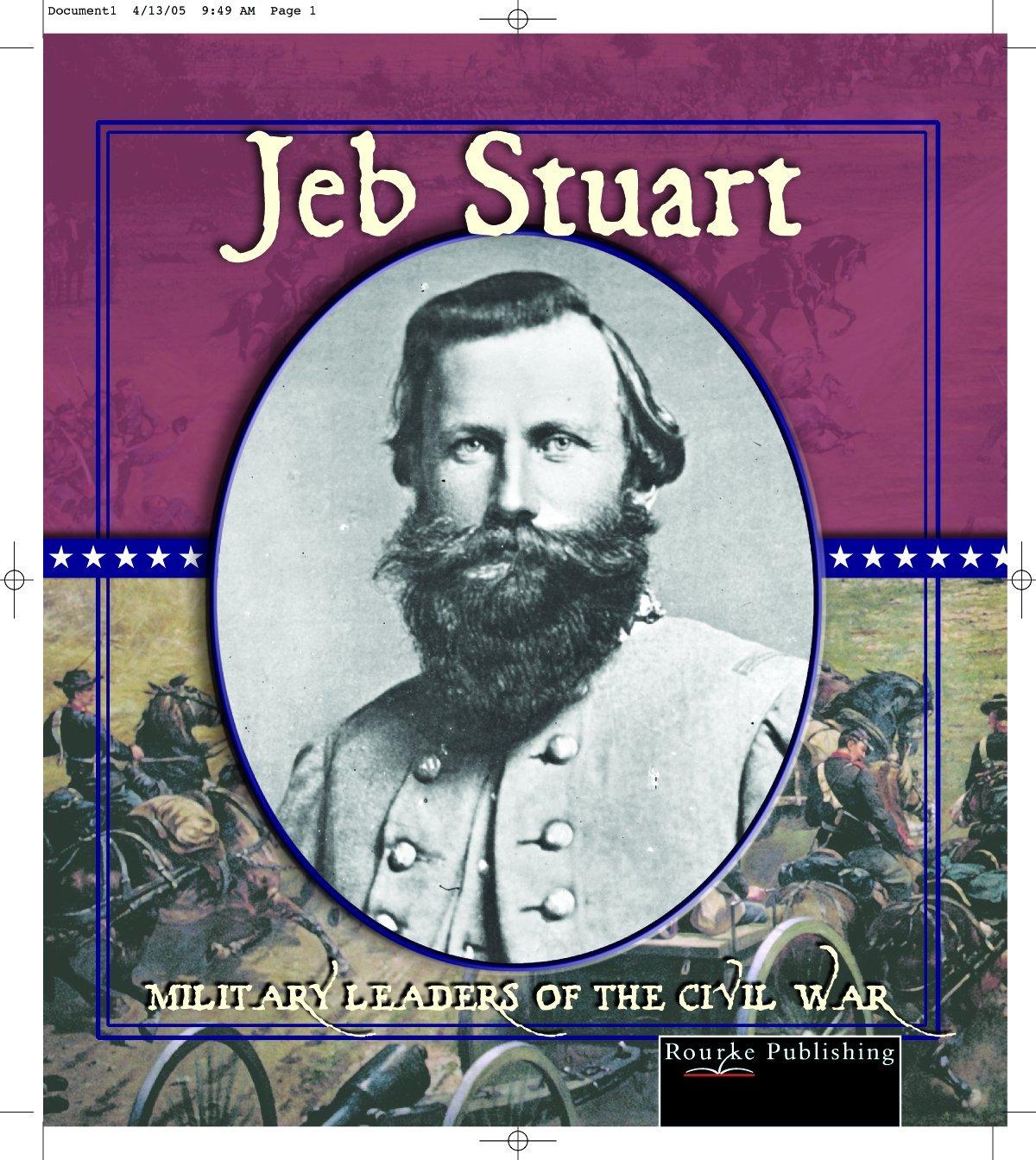 Jeb Stuart (Civil War Military Leaders) pdf epub