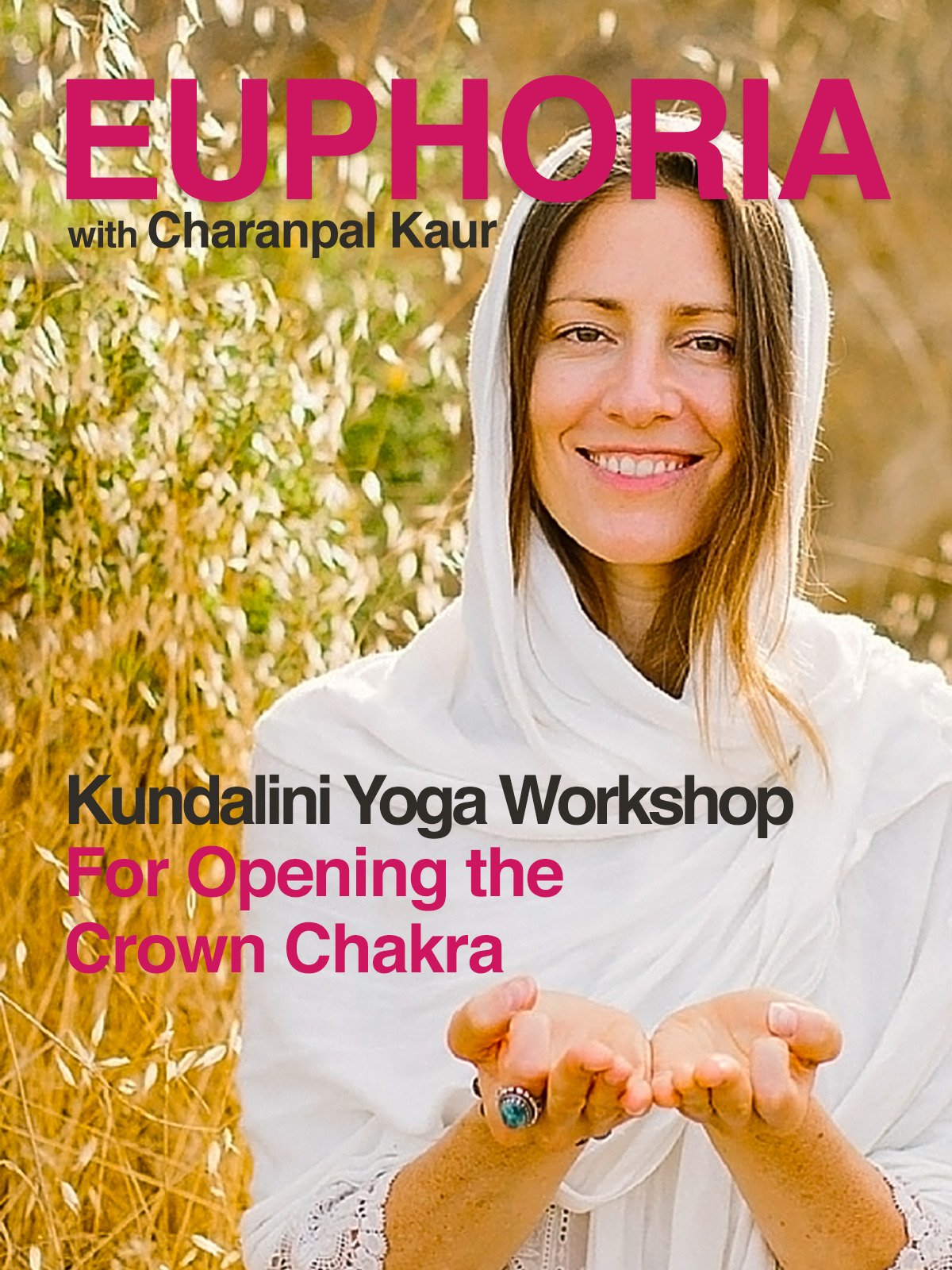 Amazon.com: Euphoria: Kundalini Yoga Workshop with Charanpal ...