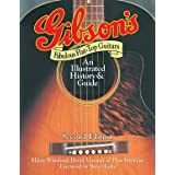 Gibson's Fabulous Flat-Top Guitars: An Illustrated History & Guide