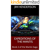 Expeditions of the Mantis: Book 2 of the Mantis Saga