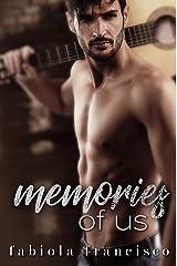 Memories of Us: A Rebel Desire Standalone Spinoff