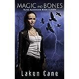Magic and Bones (Rune Alexander Book 11)