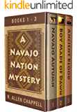 A Navajo Nation Mystery: Books 1-3