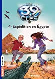 Les 39 Clés, Tome 4 : Expédition en Egypte