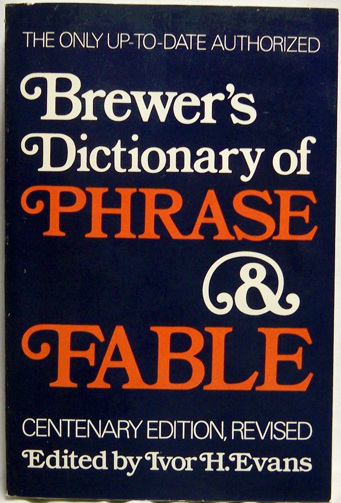 Brewers Dictionary of Phrase and Fable Edition, Brewers