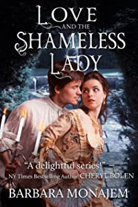Love and the Shameless Lady (Scandalous Kisses Book 3)