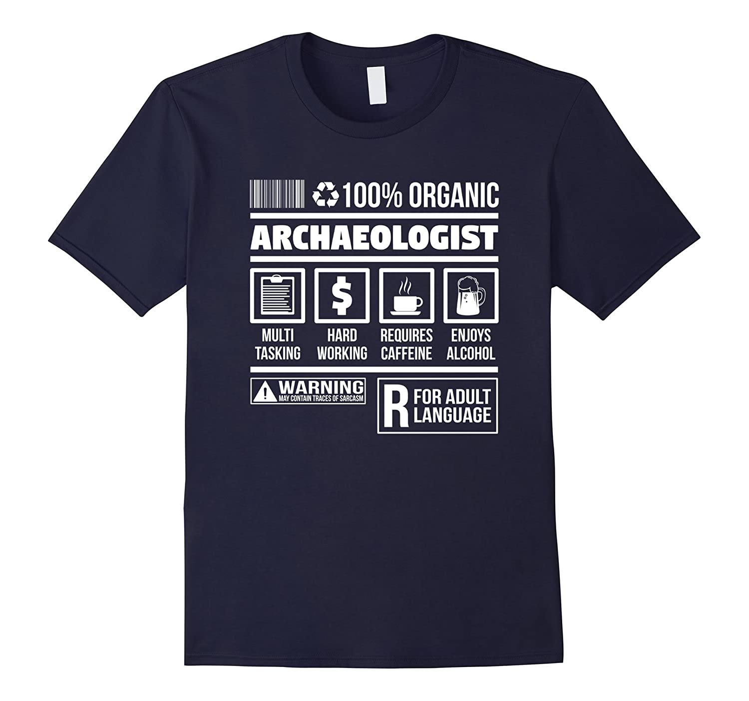 Archaeologist Ingredients  Funny Novelty T-Shirt-PL