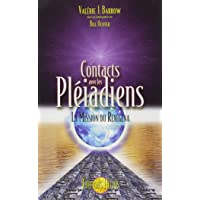 Contacts avec les Pléiadiens - La mission du Rexégéna