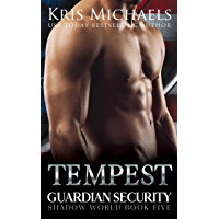 Tempest (Guardian Security Shadow World Book 5)