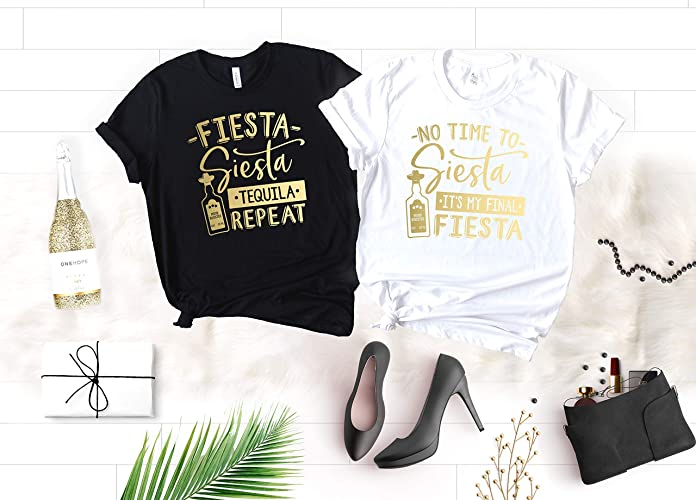 4289ce0fb Fiesta Bachelorette Party Shirts, Funny Cinco de Mayo Shirts for Bride and  Bridesmaids, No Time to Siesta It's My Final Fiesta and Fiesta Siesta  Tequila ...