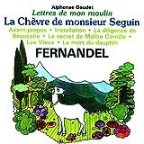 Lettres De Mon Moulin Vol 1 - La Chèvre De Monsieur Seguin